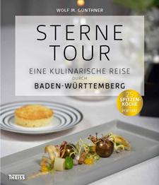 Sternetour, eine kulinarische Reise durch Baden-Württemberg
